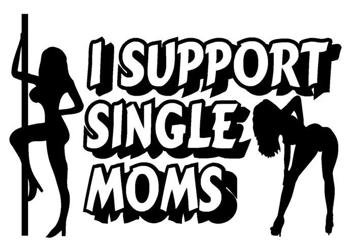 I Support Single Moms (Small).jpg